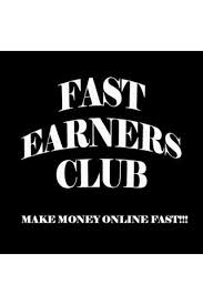 Fast Earners Club
